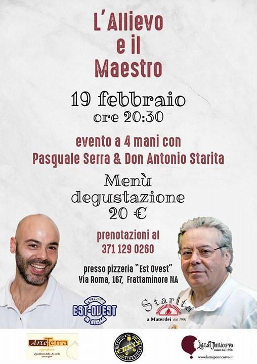 Pizzeria Est Ovest L'allievo e il maestro, Pasquale Serra e Antonio Starita